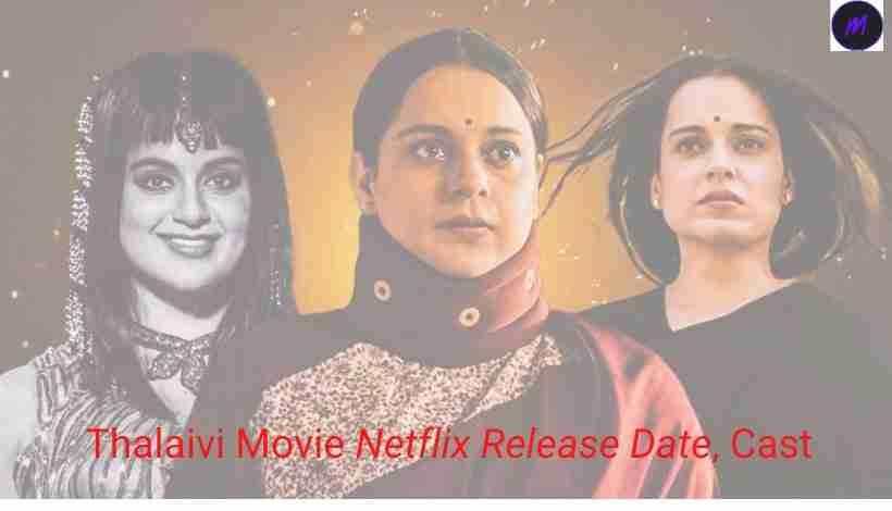 Thalaivi-Movie-Download-Moviesda-Netflix-Release-Date-Cast