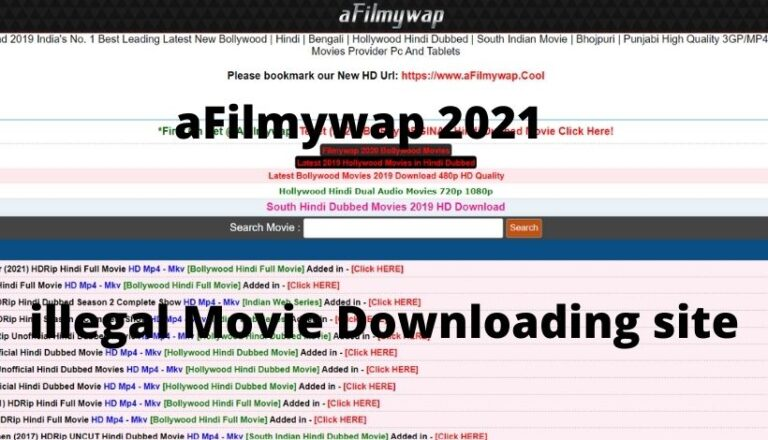 afilmywap 2021:Latest Illegal  Movies Download Website, Latest Hollywood,