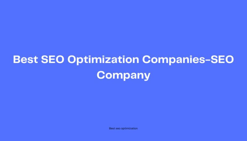 Best-SEO-optimization-companies-SEO-companies